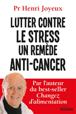 Télécharger cet ebook : Lutter contre le stress - Un remède anti-cancer