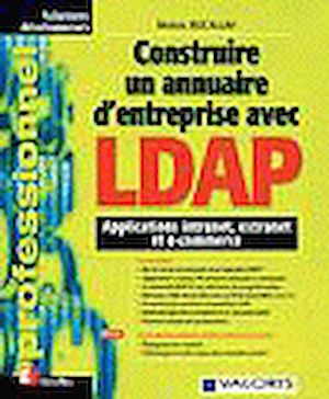 Téléchargez le livre :  Construire un annuaire d'entreprise avec LDAP