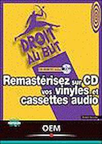 Télécharger le livre : Remastérisez sur CD vos vinyles et cassettes audio