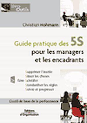 Téléchargez le livre :  Guide pratique des 5S pour les managers et les encadrants