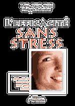 Télécharger le livre :  L'efficacité sans stress