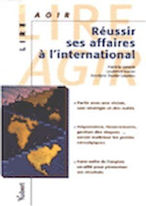 Téléchargez le livre :  Réussir ses affaires à l'international