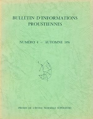 Téléchargez le livre :  Bulletin d'informations proustiennes n° 4