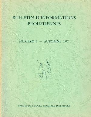 Téléchargez le livre :  Bulletin d'informations proustiennes n° 6