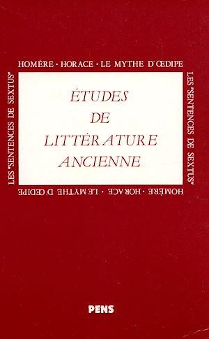 Téléchargez le livre :  Homère, Horace, le mythe d'Œdipe, les Sentences de Sextus