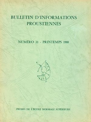 Téléchargez le livre :  Bulletin d'informations proustiennes n° 11