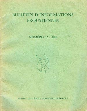 Téléchargez le livre :  Bulletin d'informations proustiennes n° 12