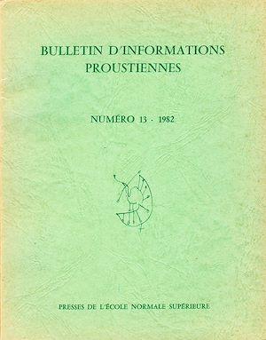 Téléchargez le livre :  Bulletin d'informations proustiennes n° 13