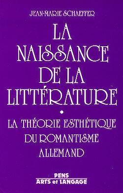 Téléchargez le livre numérique:  La naissance de la littérature - La théorie esthétique du romantisme allemand