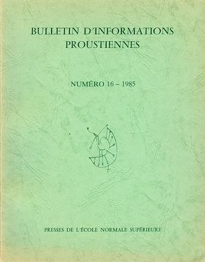 Téléchargez le livre :  Bulletin d'informations proustiennes n° 16