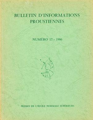 Téléchargez le livre :  Bulletin d'informations proustiennes n° 17