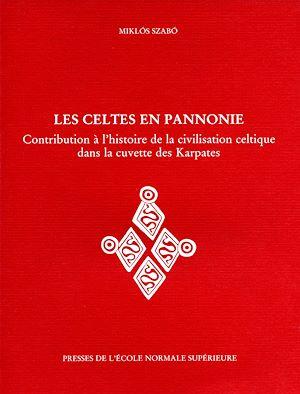 Téléchargez le livre :  Les Celtes en Pannonie