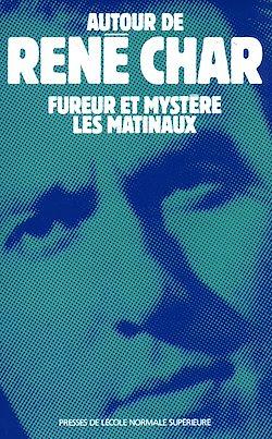 Téléchargez le livre numérique:  Autour de René Char - Fureur et Mystère, Les Matinaux
