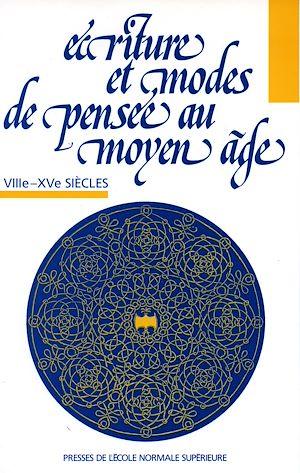 Téléchargez le livre :  Écriture et modes de pensée au Moyen Âge