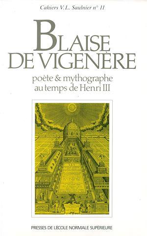 Téléchargez le livre :  Blaise de Vigenère, poète et mythographe au temps de Henri III