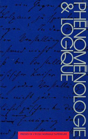 Téléchargez le livre :  Phénoménologie et logique
