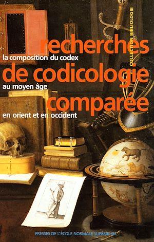 Téléchargez le livre :  Recherches de codicologie comparée