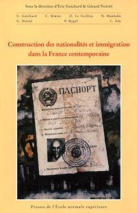 Télécharger le livre : Construction des nationalités et immigration dans la France contemporaine