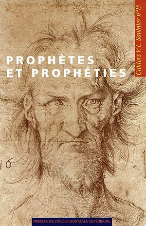 Téléchargez le livre :  Prophètes et prophéties