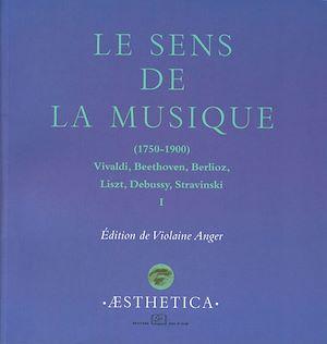 Téléchargez le livre :  Le sens de la musique 1750-1900, I