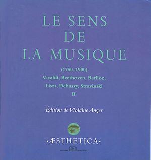 Téléchargez le livre :  Le sens de la musique 1750-1900, II