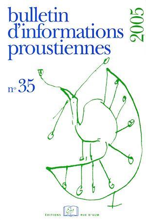 Téléchargez le livre :  Bulletin d'informations proustiennes n° 35