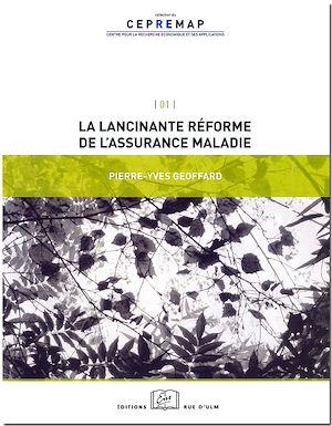 Téléchargez le livre :  La lancinante réforme de l'assurance maladie