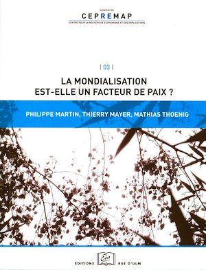 Téléchargez le livre :  La mondialisation est-elle un facteur de paix ?