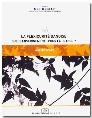 Téléchargez le livre :  La flexicurité danoise : Quels enseignements pour la France?