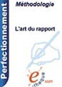 Télécharger le livre : L'art du rapport
