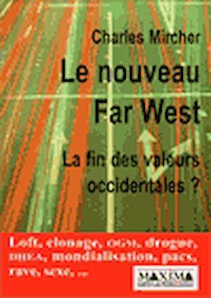Téléchargez le livre :  Le Nouveau Far West