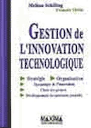 Téléchargez le livre :  Gestion de l'innovation technologique