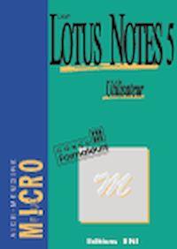 Télécharger le livre : Lotus Notes 5 Utilisateur