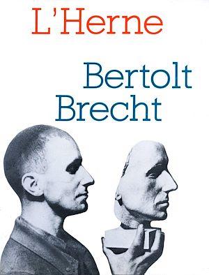 Téléchargez le livre :  Cahier de L'Herne n° 35 : Brecht 1
