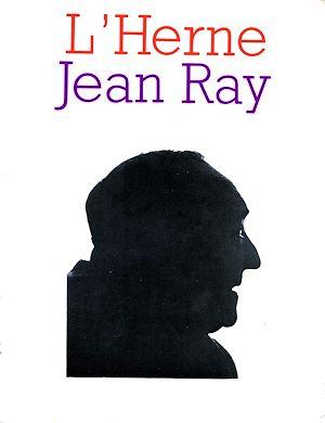 Téléchargez le livre :  Cahier de L'Herne n° 38 : Jean Ray