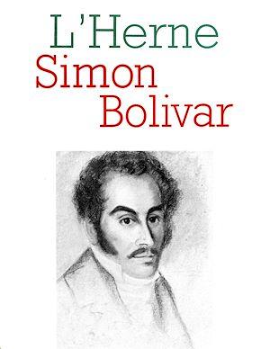 Téléchargez le livre :  Cahier de L'Herne n° 52 : Bolivar
