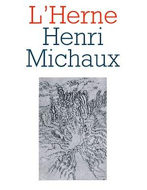 Téléchargez le livre :  Cahier de L'Herne n°8 : Henri Michaux