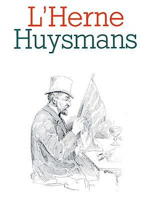 Téléchargez le livre :  Cahier de L'Herne n° 47 : Huysmans