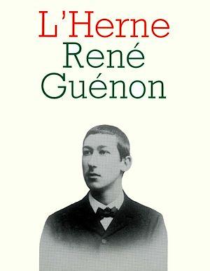 Téléchargez le livre :  Cahier de L'Herne n° 49 : René Guénon