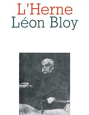 Téléchargez le livre :  Cahier de L'Herne n° 55 : Léon Bloy