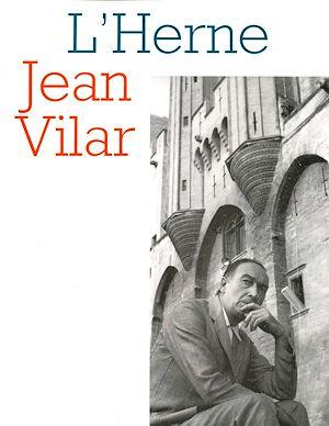 Téléchargez le livre :  Cahier de L'Herne n° 67 : Jean Vilar