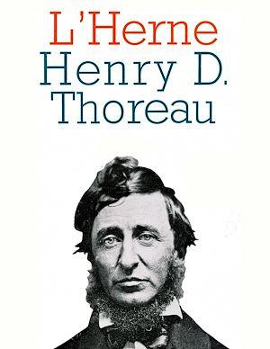 Téléchargez le livre :  Cahier de L'Herne n° 65 : Henry D. Thoreau