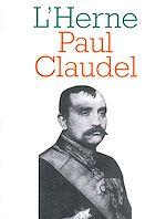 Télécharger cet ebook : Cahier de L'Herne n° 70 : Paul Claudel
