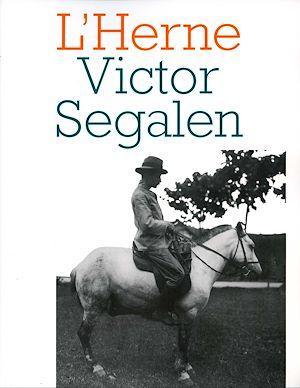 Téléchargez le livre :  Cahier de L'Herne n° 71 : Victor Segalen