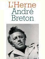 Télécharger cet ebook : Cahier de L'Herne n° 72 : André Breton
