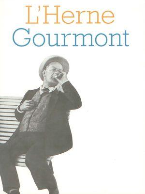 Téléchargez le livre :  Cahier de L'Herne n°78 : Gourmont