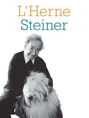 Téléchargez le livre :  Cahier de L'Herne n°80 : Steiner