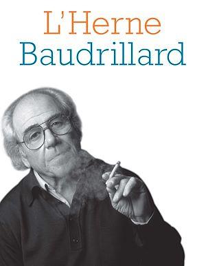 Téléchargez le livre :  Cahier de L'Herne n°84 : Baudrillard