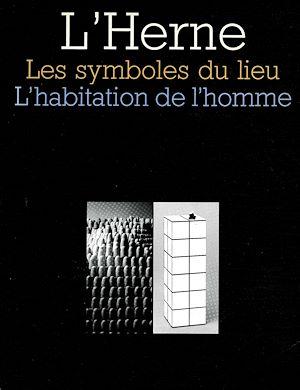 Téléchargez le livre :  Cahier de L'Herne n° 44 : Les Symboles du lieu
