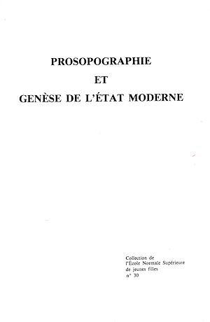 Téléchargez le livre :  Prosopographie et genèse de l'État moderne